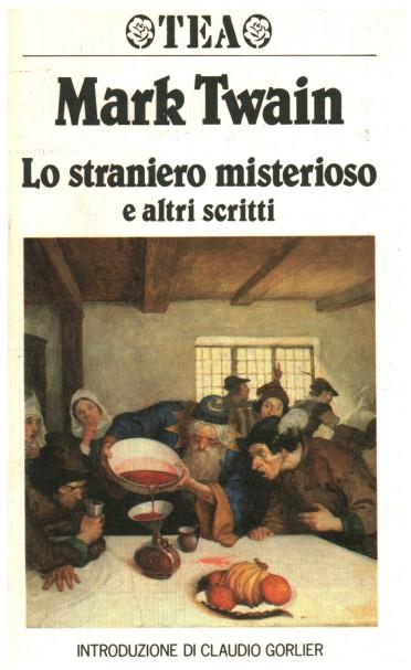 lo-straniero-misterioso-e-altri-scritti